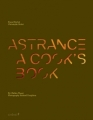 Astrance: A Cook's Book