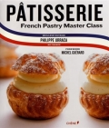 Pâtisserie - French Pastry Master Class