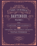 The Curious Bartender Volume 1