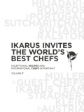 Ikarus invites the world's best chefs VOL7