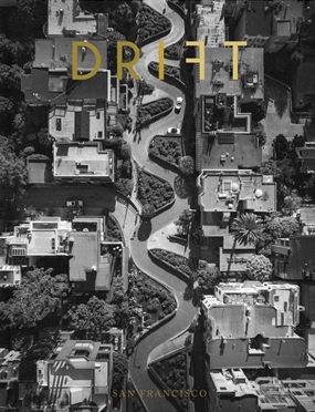 DRIFT / Volume 7 / San Francisco