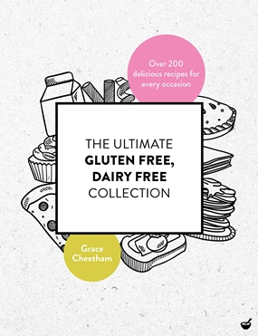 The Ultimate Gluten Free, Dairy Free Collection