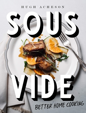 Sous Vide - Better Home Cooking