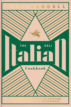The Italian Deli Cookbook